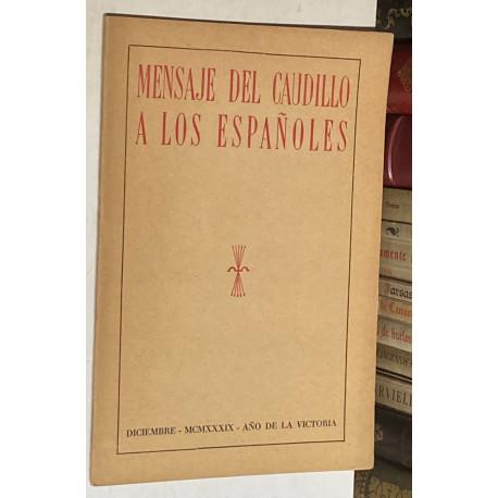 Mensaje del Caudillo a los españoles.