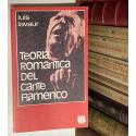 Teoría romántica del cante flamenco.