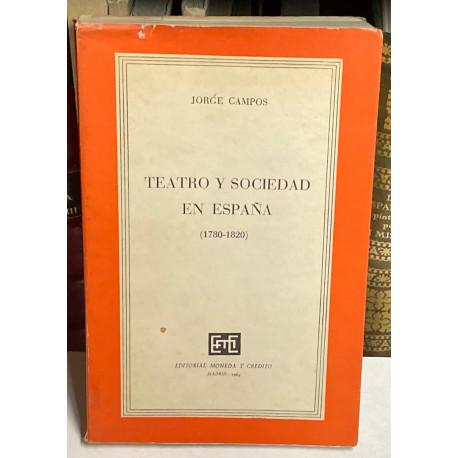 Teatro y Sociedad en España (1780 - 1820).
