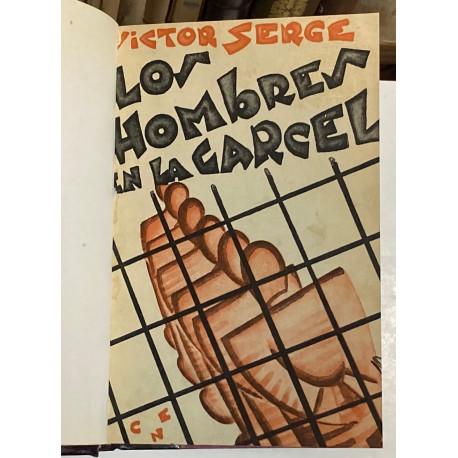 Los hombres en la cárcel. Prólogo de Panait Istrati. Traducción de Manuel Pumarega.