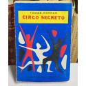 Circo secreto. (Cuentos).