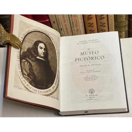 El Museo Pictórico y Escala Óptica. Prólogo de Juan A. Ceán y Bermúdez.