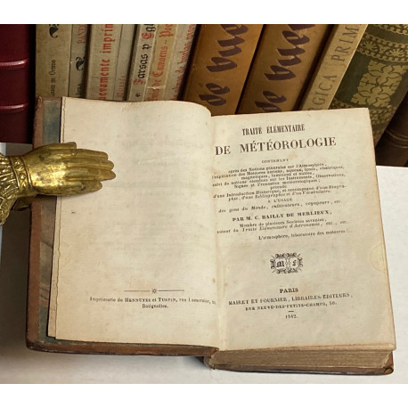 Traité Elémentaire de Météorologie... a l'usage des gens du Monde, cultivateurs, voyageurs...