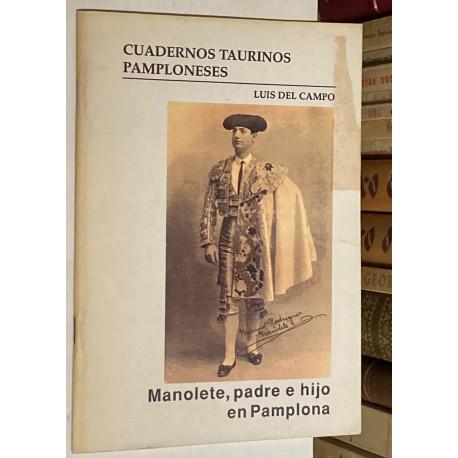 Cuadernos Taurinos Pamploneses: Manolete, padre e hijo en Pamplona.