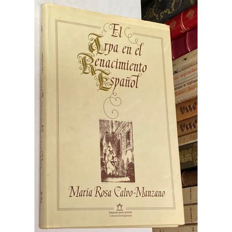 El Arpa en el Renacimiento Español.