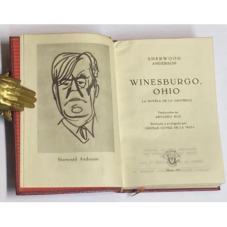Winesburgo, Ohio. La novela de lo grotesco. Traducción de Armando Ros.
