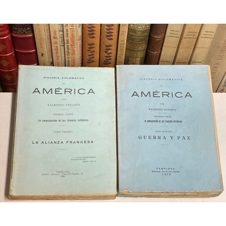 Historia Diplomática de América. Primera parte: La emancipación de las colonias británicas.