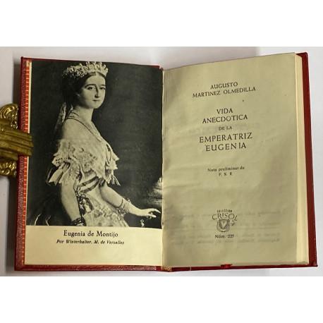 Vida anecótica de la Emperatriz Eugenia.