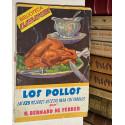 Los pollos. Las 125 mejores recetas para prepararlas.