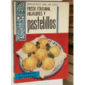 Pasta italiana, hojaldres y pastelillos.