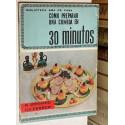 Como preparar una comida en 30 minutos.