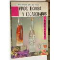 Vinos, licores y escarchados. Las mejores y más prácticas recetas.