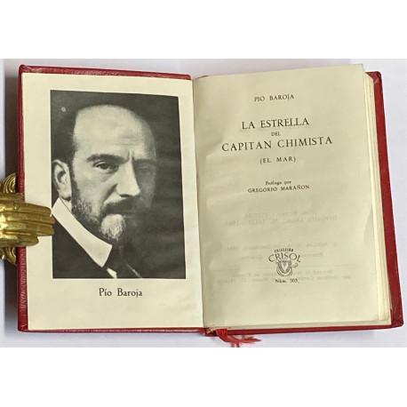 La estrella del Capitán Chimista (el mar). Prólogo por Gregorio Marañón.