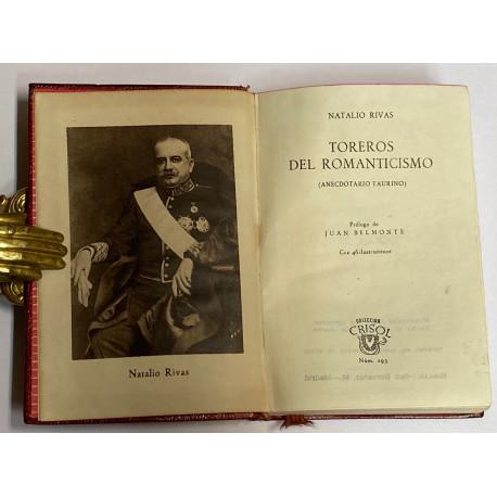 Toreros del Romanticismo (Anecdotario Taurino). Prólogo de Juan Belmonte.