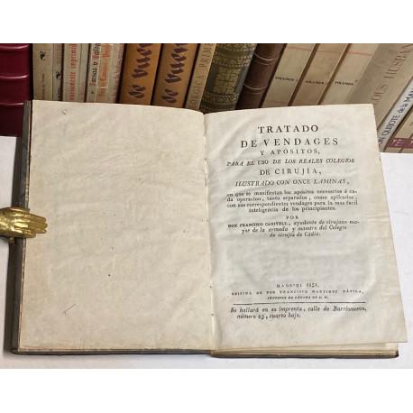 Tratado de vendages y apósitos, para el uso de los Reales Colegios de Cirujía, ilustrado con once láminas, en que se manifiestan