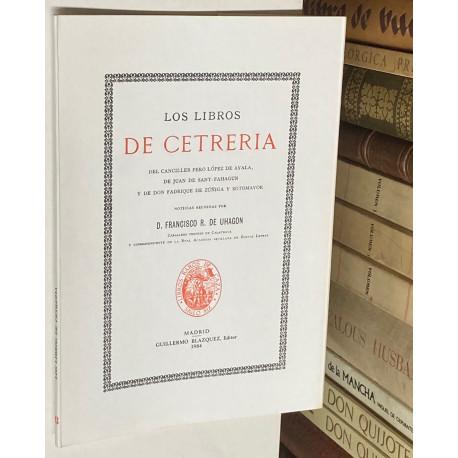 Los libros de cetrería del canciller Pero López de Ayala, de Juan de Sant-Fahagun y de don Fadrique de Zúñiga y Sotomayor.