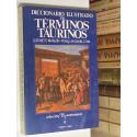 Diccionario ilustrado de términos taurinos.