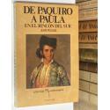 De Paquiro a Paula en el rincón del sur. Interpretación histórica de una tauromaquia esencial.