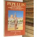 Pepe Luis. Meditaciones sobre una biografía.