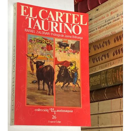 El cartel taurino. Historia y evolución de un género (1737-1990). Presentación Jaime Brihuega. La etiqueta de tema taurino.