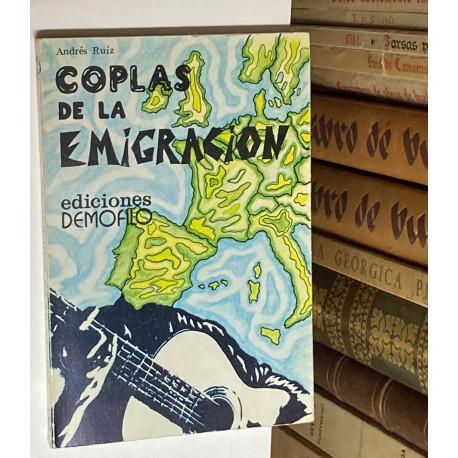 Coplas de la Emigración. Prólogo de José Luis Ortiz Nuevo.