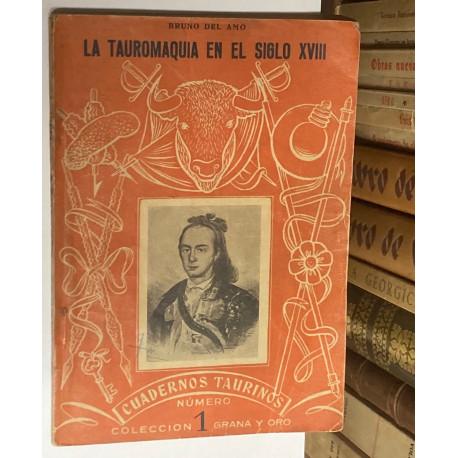 Cuadernos Taurinos nº 1: La tauromaquia en el siglo XVIII.