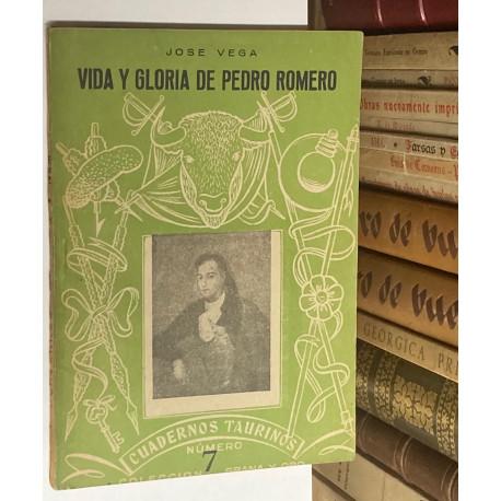 Cuadernos Taurinos nº 7: Vida y gloria de Pedro Romero.