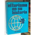 El turismo en su historia.