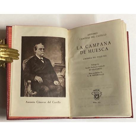 La campana de Huesca. (Crónica del siglo XII). Prólogo de Estébanez Calderón.