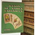 Juegos de naipes españoles.