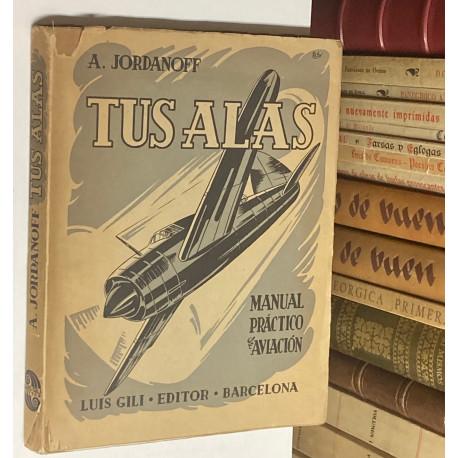 Tus alas. Manual práctico de aviación.