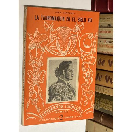 Cuadernos Taurinos nº 2: La tauromaquia en el siglo XIX.