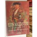 Luis Mazzantini. El señorito loco. Prólogo de Roberto Ryan.