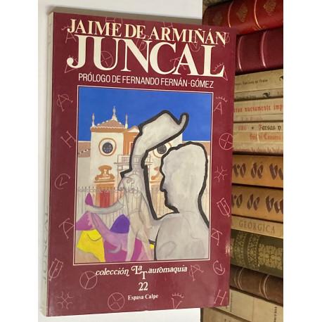 Juncal. Prólogo de Fernando Fernán Gómez.