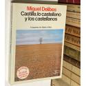 Castilla, lo castellano y los castellanos.