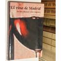 El vino de Madrid en los clásicos y el los viajeros.