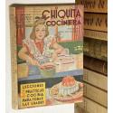 Chiquita cocinera. El arte de guisar al alcance de los niñas. Más de doscientas fórmulas sencilla y fáciles.