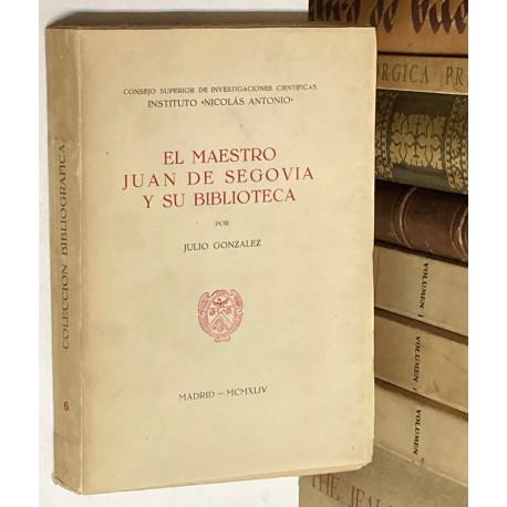 El maestro Juan de Segovia y su biblioteca.