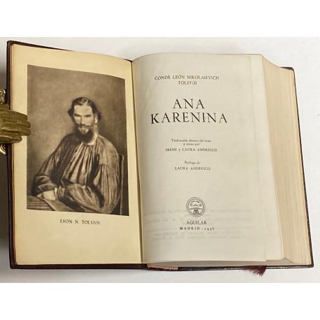 Ana Karenina. Traducción directa del ruso, prólogo y nota por Irene y Laura Andresco. Prólogo de Laura Andresco.