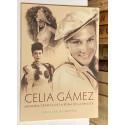 Celia Gámez. Memoria Gráfica de la Reina de la Revista.