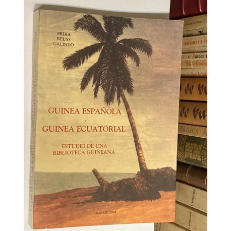 Guinea Española - Guinea Ecuatorial. Estudio de una biblioteca guineana.