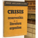 Crisis y resureción de la literatura argentina.