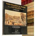 Visión Romántica de Madrid en los relatos y estampas de los viajeros extranjeros del siglo XIX.