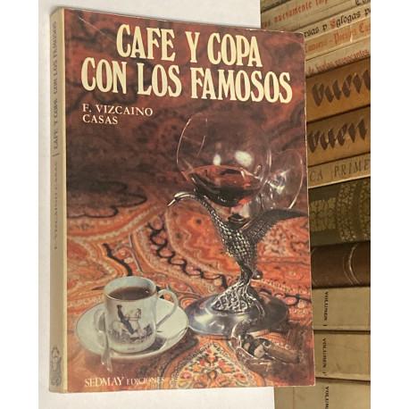 Café y copa con los famosos.