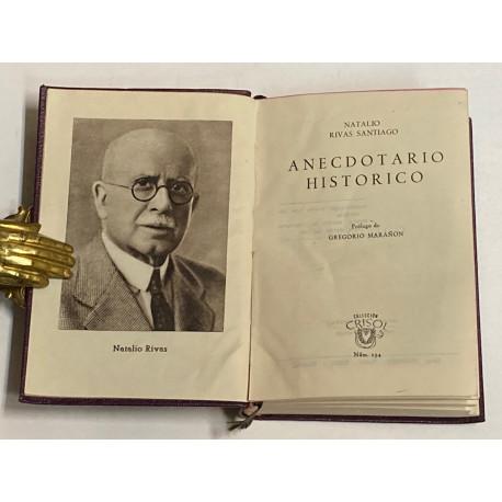 Anecdotario Histórico. Prólogo de Gregorio Marañón.