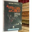 La otra cara del Circo. Revelaciones de un mundo aparte.