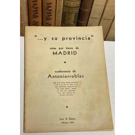 ...Y su provincia. Rutas por tierra de Madrid.