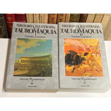Historia ilustrada de la tauromaquia (Aproximación a una pasión ibérica).