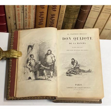 El Ingenioso Hidalgo Don Quijote de la Mancha. Nueva edición, corregida y aumentada por don Eugenio de Ochoa.
