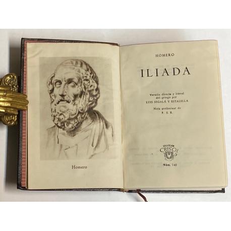 La Iliada. Versión directa y literal del griego or Luis Segala y Estadella. Nota preliminar de F.S.R.